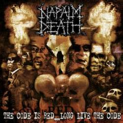 Napalm Death : The Code Is Red... Long Live the Code